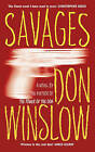 Savages by Don Winslow (Paperback, 2010)