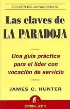 Claves De La Paradoja (Spanish Edition), James C. Hunter, Good Condition, Book