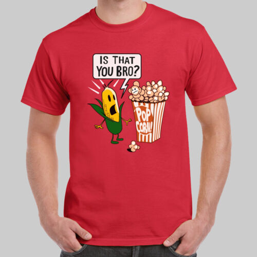 Is That You Bro Popcorn Brother Funny Worn on TV T-shirt USA Size