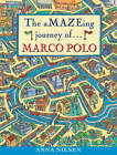 The aMAZEing Journey of Marco Polo by Anna Nilsen (Paperback, 2002)