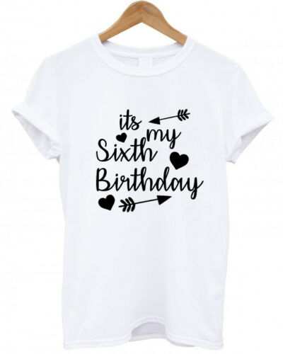 IT/'S MY SIXTH BIRTHDAY Baby Childs T-Shirt Tee 6TH BDAY 6 funny present