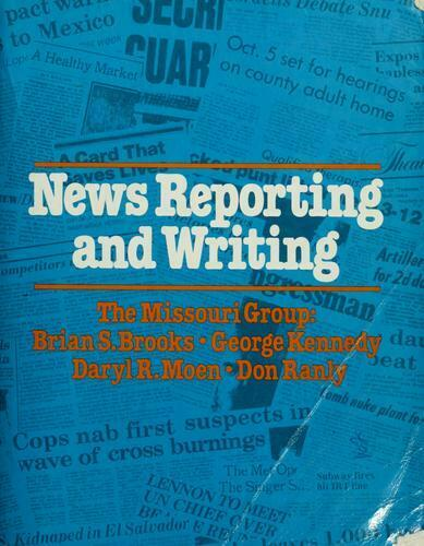 News Reporting and Writing Paperback Brian S. Brooks
