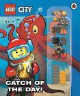 LEGO City: Catch of the Day von Unknown (2016, Gebundene Ausgabe)