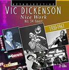 Nice Work-His 34 finest von Vic Dickenson (2016)