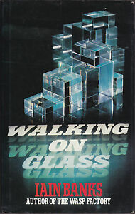 Iain-Banks-Walking-on-Glass-1st-1st-1985-in-Jacket-Nice-Copy