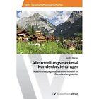 Alleinstellungsmerkmal Kundenbeziehungen by Huemer Sandra (Paperback / softback, 2014)