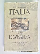 Italia II° vol. Lombardia di Parpagliolo con 60 illustrazioni Ed.Morpurgo 1932