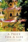 for a Life 9781468576290 by Master Hien Nguyen Paperback