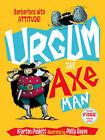 Urgum the Axeman by Kjartan Poskitt (Hardback, 2006)