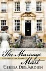 The Marriage Mart by Teresa DesJardien (Paperback / softback, 2015)