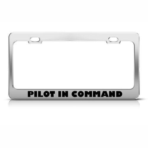PILOT IN COMMAND METAL CAREER PROFESSION License Plate Frame Holder