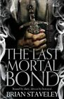 The Last Mortal Bond by Brian Staveley (Paperback, 2016)