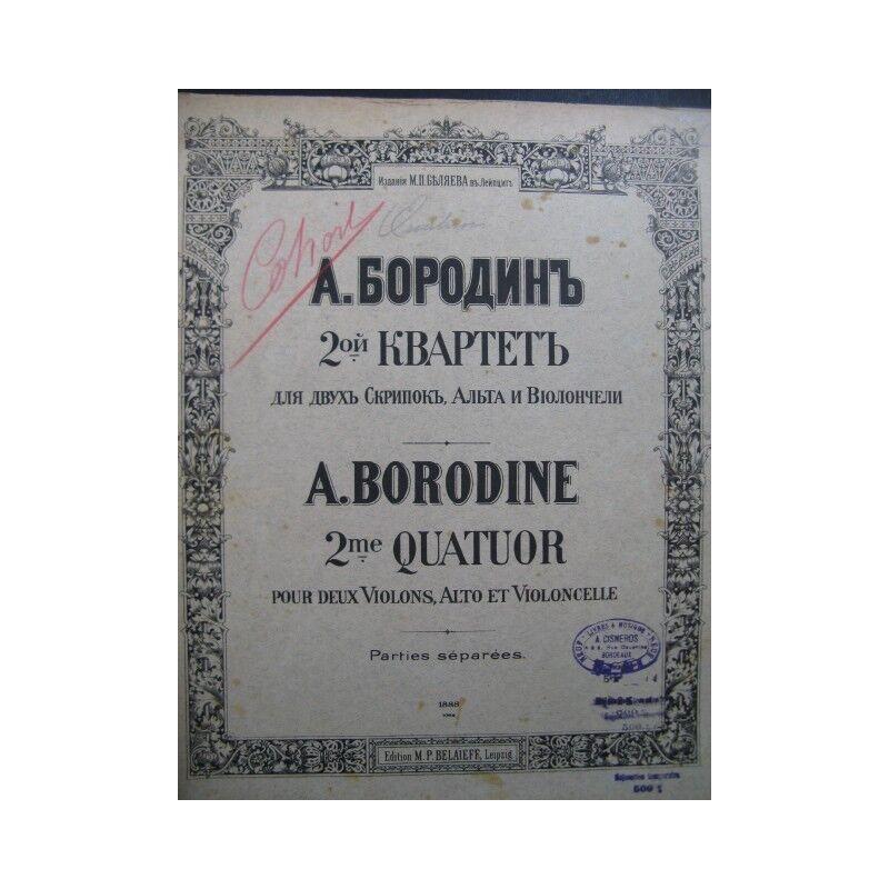 BORODINE Alexandre 2e Quatuor Violon Alto Violoncelle 1888 partition sheet music