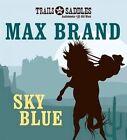 Sky Blue by Max Brand (CD-Audio, 2014)