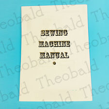 COPY SEWING MACHINE MANUAL/INSTRUCTIONS FOR JANOME,BROTHER,ELNA,TOYOTA,SINGER +