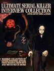 Ultimate Serial Killer Interview Collection by James Gilks (Paperback, 2014)