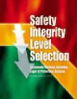 Safety Integrity Level Selection by Eric William Scharpf, Edward M. Marszal (Hardback, 2002)
