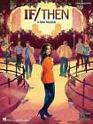 If/Then - A New Musical: Vocal Line with Piano Accompaniment by Hal Leonard Publishing Corporation (Paperback / softback, 2014)