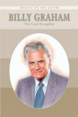 Billy Graham : The Great Evangelist by Wellman, Sam