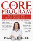 The Core Program: Fifteen Minutes a Day That Can Change Your Life by Peggy W Brill, Susan Suffes (Paperback / softback, 2003)