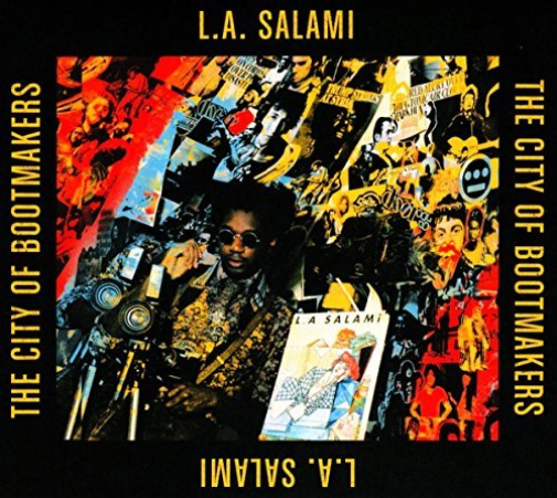 L.A. Salami-The City Of Bootmakers  CD NEW