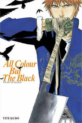 1 of 1 - All Colour but the Black: The Art of Bleach