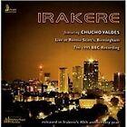Irakere - Live at Ronnie Scott's (Remastered/Live Recording, 2013)