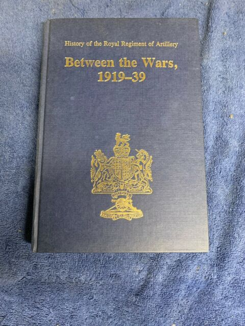 Between The Wars 1919-39, History of the Royal Regiment of Artillery HUGHES