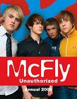 McFly  Unauthorized Annual: 2006 by Michael O'Mara Books Ltd (Hardback, 2005)