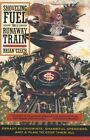 Shoveling Fuel for a Runaway Train: Errant Economists, Shameful Spenders and a Plan to Stop Them All by Brian Czech (Paperback, 2002)