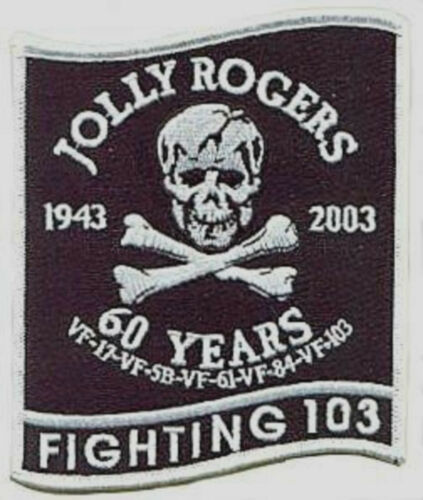 F-14 TOMCAT FIGHTING 103TH SQN COLLECTIONS JOLLY ROGERS 60TH ANNIVERSARY