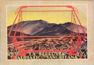 CARTOLINA-LA-FERROVIA-ADRIATICO-SANGRITANA-1925-ca-Riprod