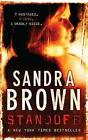Standoff by Sandra Brown (Paperback, 2006)