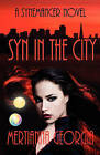 Syn in the City by Mertianna Georgia (Paperback / softback, 2011)