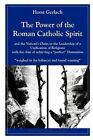The Power of the Roman Catholic Spirit by Horst Gerlach (Paperback / softback, 2012)