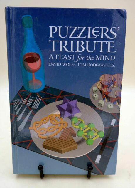 Puzzlers´Tribute - a feast for the mind, David Wolfe, Tom Rodgers, AK Peters
