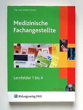 Medizinische Fachangestellte 1. Lehr- und Fachbuch von Gerlinde Hohmeister, Wilf