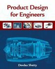 Product Design for Engineers by Devdas Shetty (Hardback, 2015)