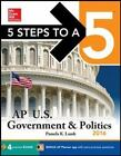5 Steps to a 5 on the Advanced Placement Examinations: 5 Steps to a 5 AP Us Government and Politics by Pamela Lamb (2015, Paperback)