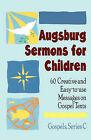 Augsburg Sermons for Children: Gospels: Series C by Augsburg Fortress Publishing (Paperback, 1959)