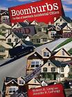 Boomburbs: The Rise of America's Accidental Cities by Jennifer B. Lefurgy, Robert E. Lang (Paperback, 2009)