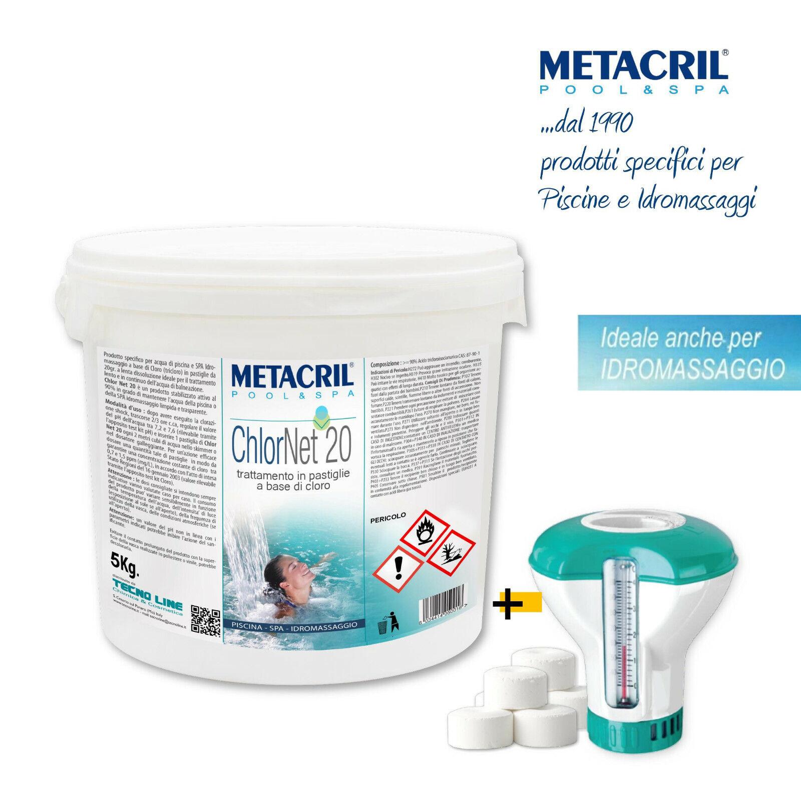 Metacril  CHLOR Net 20 5kg.+ Dosatore Galleggian Cloro Pastigl. Piscina da 20gr