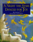 A Night the Stars Danced for Joy by Bob Hartman (Paperback, 1996)