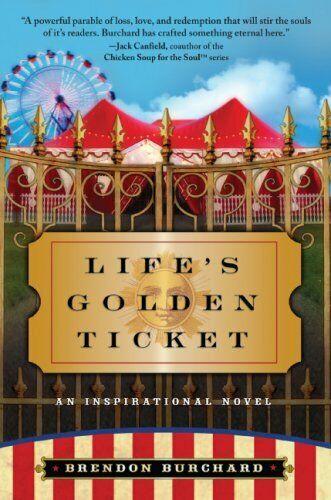 Des Lebens Golden Ticket von Burchard, Brendon