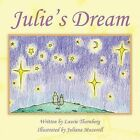 Julie's Dream by Laurie Thornberg (Paperback, 2013)