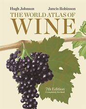 Johnson Hugh/ Robinson Jancis-The World Atlas Of Wine  HBOOK NEW
