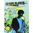 Play-Along Blues With A Live Band: Alto Sax (Book And CD) by Play Along Blues (Paperback, 2008)