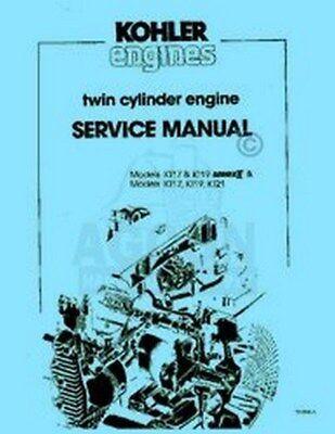 KOHLER KT17 /& KT19 SERIES II /& KT17 KT19 KT21 TWIN CYLNDR ENGINE SERVICE MANUAL