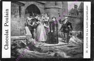 CHROMO-CHOCOLAT-POULAIN-HISTOIRE-Massacre-de-la-Saint-Barthelemy-n-34
