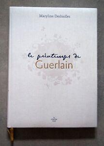 De Beau Beauté Le Livre Guerlain Parfum Sur Luxe 2006 Détails Desbiolles Fêtes Printemps M IbfyYgv76